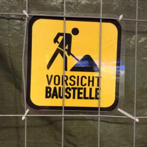 Vorsicht (Attention)! Germans at work